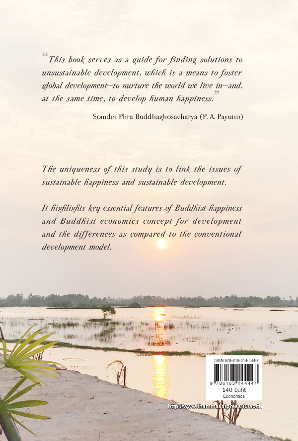 Buddhist Sustainable Development : A New Approach in Happiness and Development. (PDF)