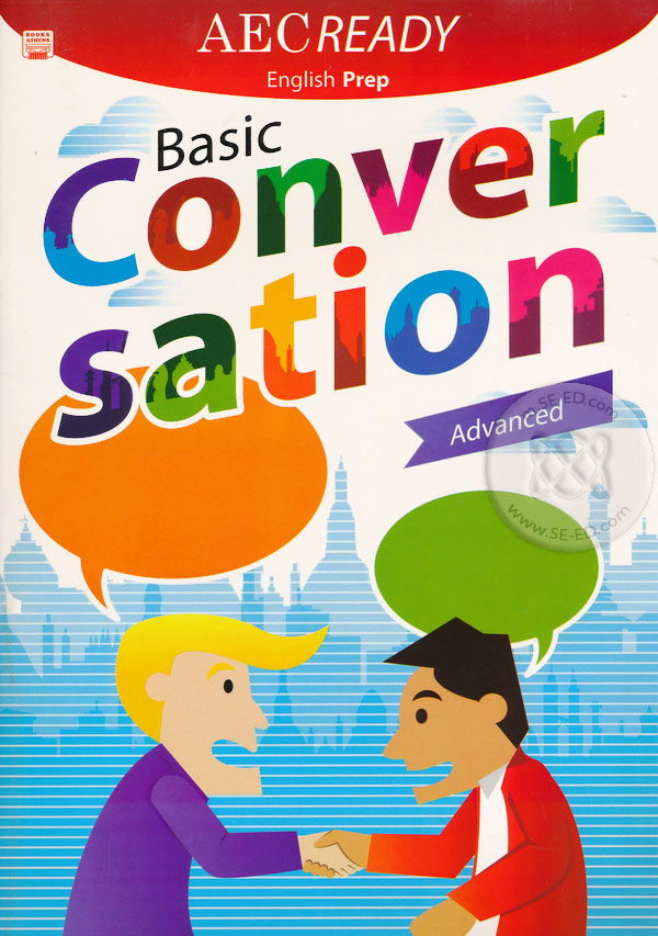 AEC Ready English Prep : Basic Conversation Advanced