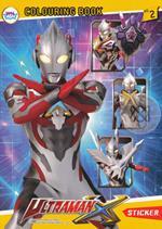 สมุดภาพระบายสีสติกเกอร์ Ultraman X No.2