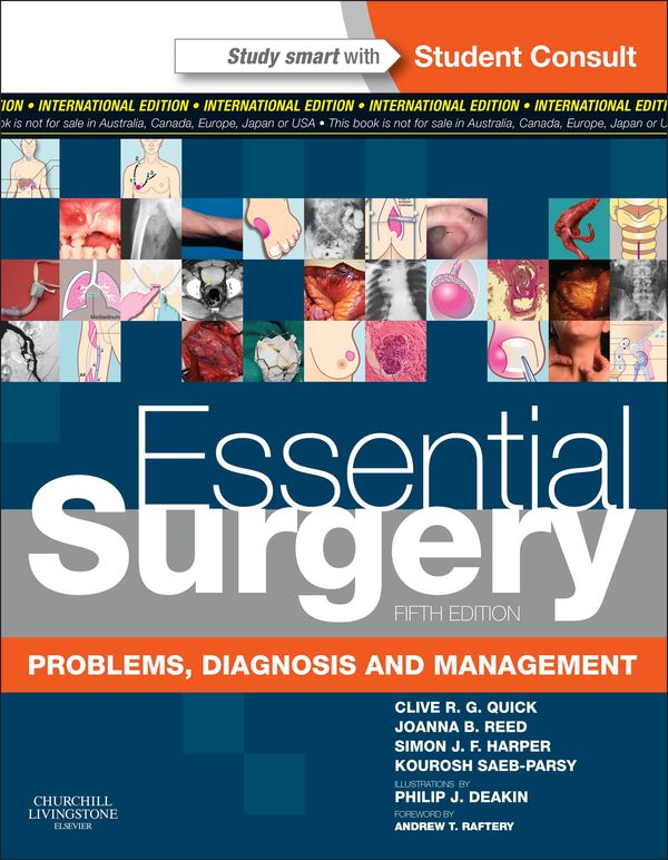 Essential Surgery : Problems, Diagnosis and Management With STUDENT CONSULT Online Access 5ED (P)