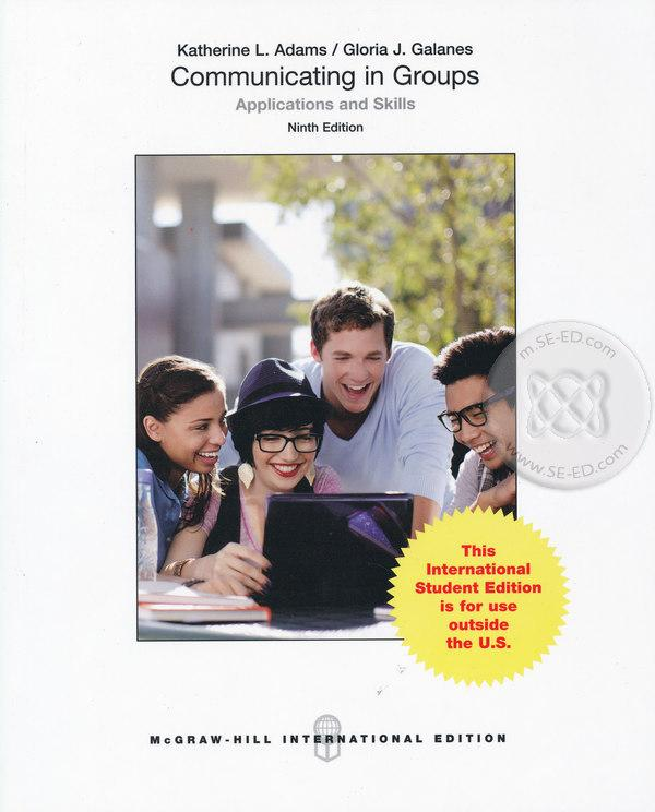Communicating in Groups : Applications and Skills 9ED (P)