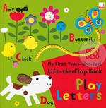 My First Touch-and-Feel, Lift-the-Flap Book - Play Letter (H)