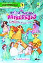 The Twelve Dancing Princesses เจ้าหญิงระบำในแดนปริศนา