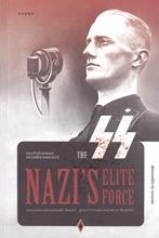 กองกำลังเอสเอส หน่วยพิฆาตแห่งนาซี : The SS Nazis Elite Force