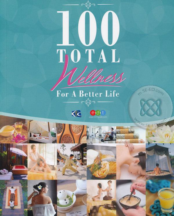 100 Total Wellness For A Better Life