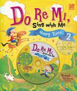 Do Re Mi, Sing with Me Happy Time 2 +CD