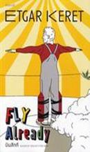 บินสักที : Fly Already