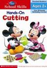Disney School Skills : Hands-on Cutting : Preschool Readiness Ages 2+ (P)
