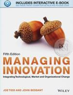 Managing Innovation : Integrating Technological, Market and Organizational Change 5ED (P)