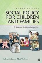 Social Policy for Children and Families: A Risk and Resilience Perspective 2ED (P)