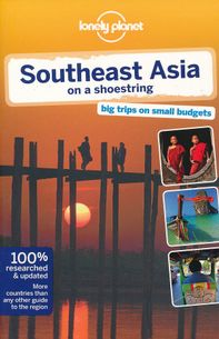 Lonely Planet : Southeast Asia on a Shoestring 16ED (P)