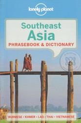 Lonely Planet : Southeast Asia Phrasebook and Dictionary 3ED (P)
