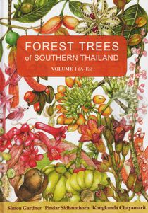 Forest Trees of Southern Thailand Volume 1 (Acanthaceae to Escalloniaceae) (ปกแข็ง)