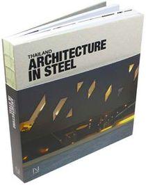 Thailand : Architecture in Steel (H)