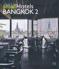 Thailand Small Hotels : Bangkok 2