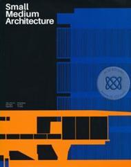 Small Medium Architecture