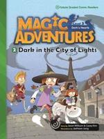 Magic Adventures 3 : Dark in the City of Lights +CD (P)