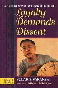 Loyalty Demands Dissent 2ED